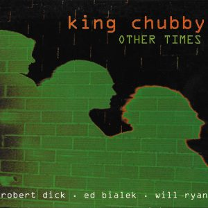 King Chubby  OTHER TIMES 300dpi