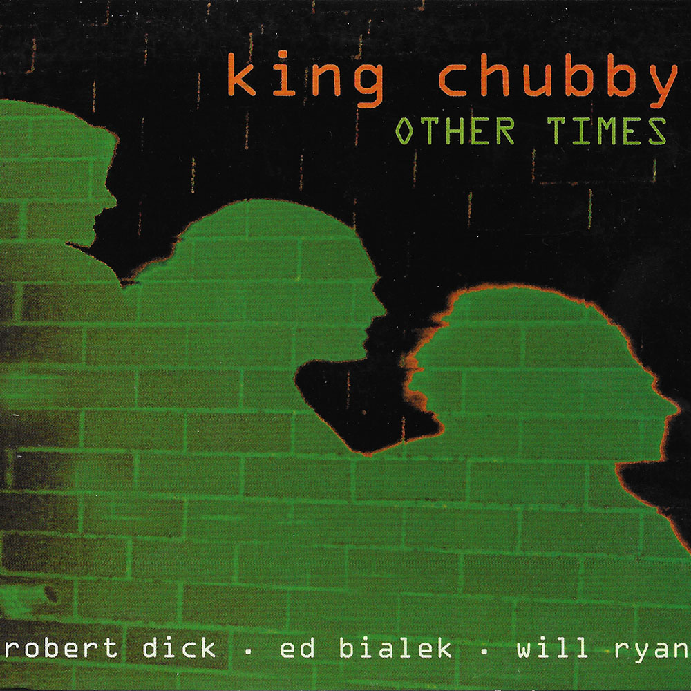 King Chubby - Other Times